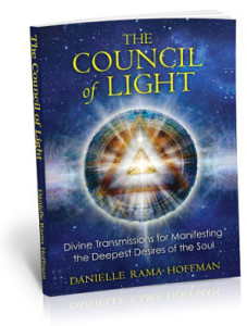 Danielle Rama Hoffman, The Council of Light: Divine Transmissions